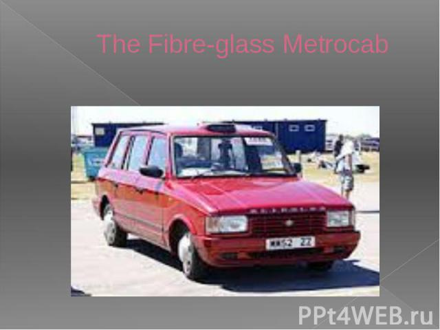 The Fibre-glass Metrocab