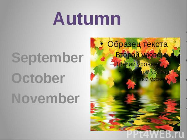 Autumn September October November