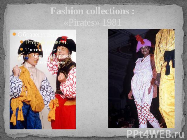 Fashion collections : «Pirates» 1981