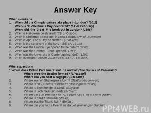 When-questions When-questions When did the Olympic games take place in London? (