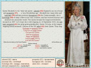 Queen Elizabeth II, the 'fairy tale queen', ushered (56) England in an era of ho