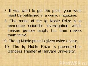 7. If you want to get the prize, your work must be published in a comic magazine