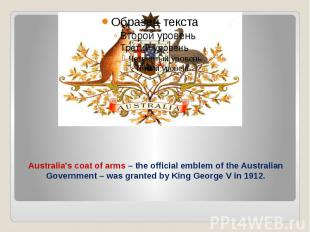 Australia's coat of arms – the official emblem of the Australian Government – wa