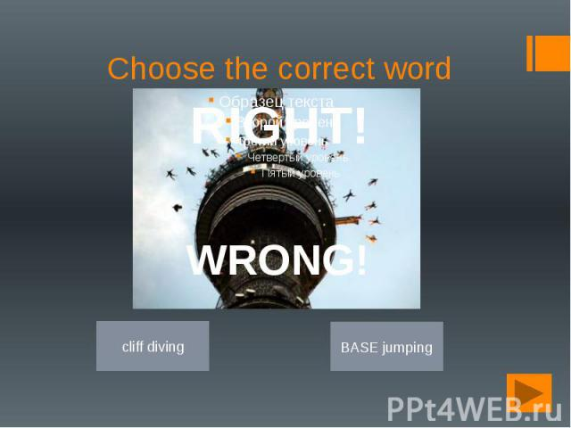 Choose the correct word