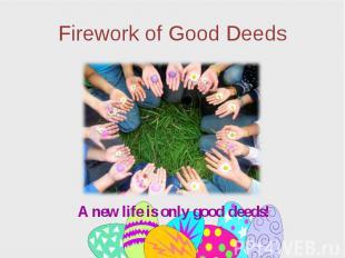 Firework of Good Deeds