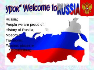 Russia; Russia; People we are proud of; History of Russia; Moscow; Traditions; F