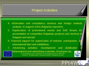 4. Information and consultancy services and foreign markets analysis in support