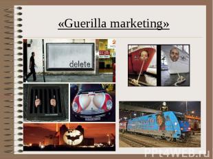 «Guerilla marketing»