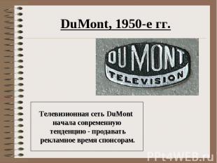 DuMont, 1950-е гг.