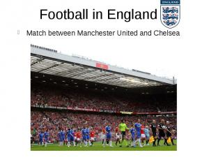 Football in England Match between Manchester United and Chelsea