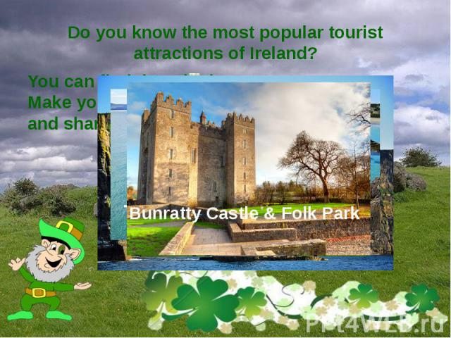 Do you know the most popular tourist attractions of Ireland?