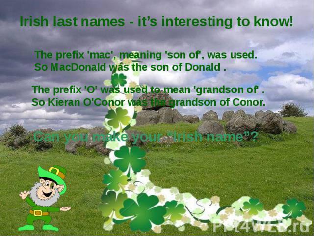 Irish last names - it's interesting to know!