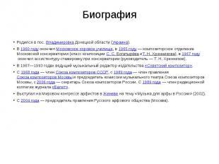 Биография Родился в пос.ВладимировкаДонецкой области (Украина). В&nb