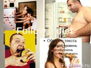 Follow a diet