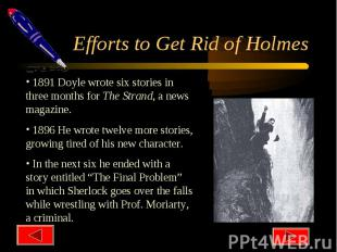 Efforts to Get Rid of Holmes