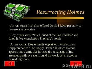 Resurrecting Holmes