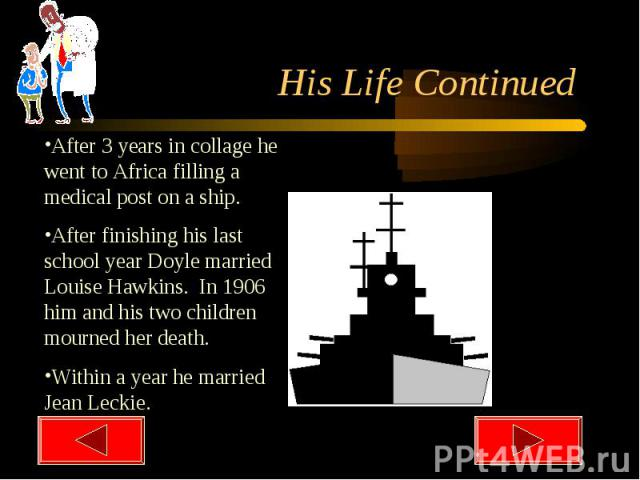 His Life Continued