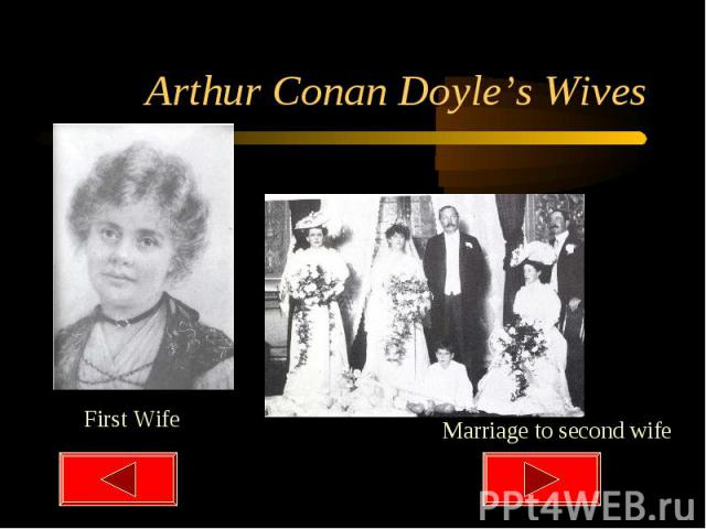 Arthur Conan Doyle's Wives