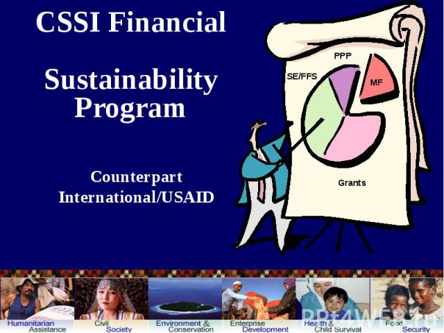 CSSI Financial Sustainability Program Counterpart International/USAID