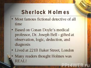 Most famous fictional detective of all time Most famous fictional detective of a