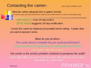 """Contacting the carrier- a.k.a """"your number is up"""". Contacting the carrier- a.k.a"""