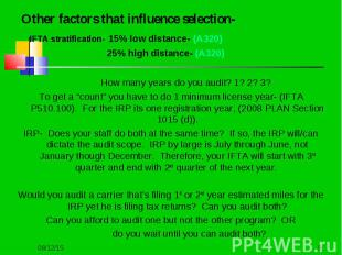 Other factors that influence selection- Other factors that influence selection-