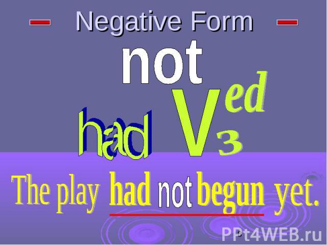 Negative Form