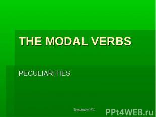 THE MODAL VERBS PECULIARITIES