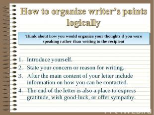 Introduce yourself. Introduce yourself. State your concern or reason for writing