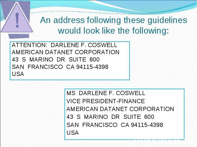 ATTENTION: DARLENE F. COSWELL ATTENTION: DARLENE F. COSWELL AMERICAN DATANET CORPORATION 43 S MARINO DR SUITE 600 SAN FRANCISCO CA 94115-4398 USA