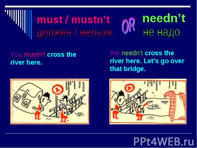 must / mustn't