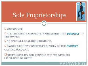 ONE OWNER ONE OWNER ALL THE ASSETS AND PROFITS ARE ATTRIBUTED DIRECTLY TO THE OW