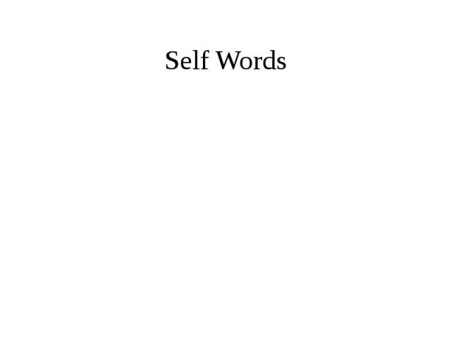 Self Words
