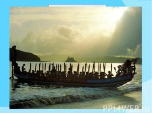 Каноэ Вака-тауа (маори waka taua) — каноэ преимущественно военного назначения. Э