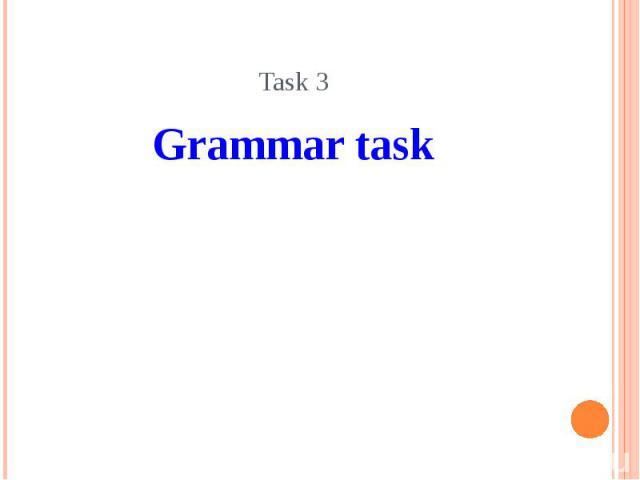Task 3 Grammar task