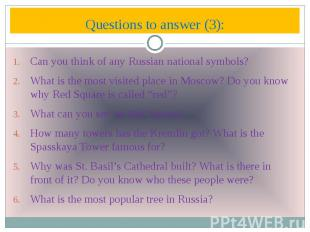 Questions to answer (3): Can you think of any Russian national symbols? What is