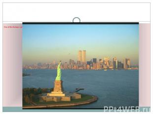One of the famous symbols of the USA is the Statue of Liberty. It is a gift from