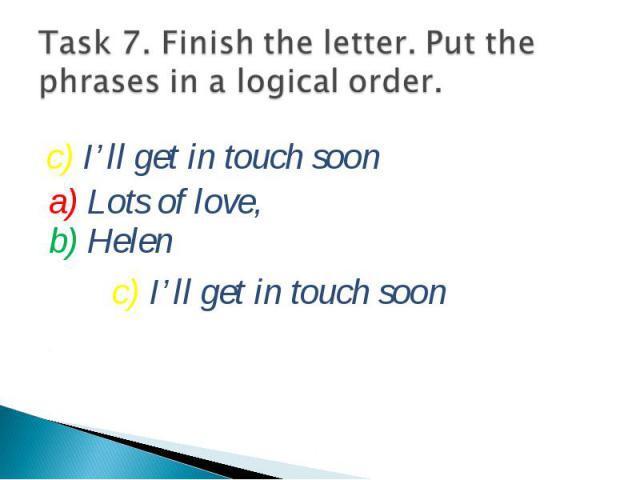 a) Lots of love, b) Helen