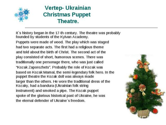 It`s history began in the 17-th century. The theatre was probably founded by students of the Kyivan Academy. It`s history began in the 17-th century. The theatre was probably founded by students of the Kyivan Academy. Puppets were made of wood. The …