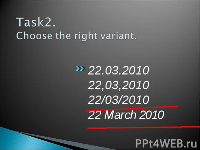 22.03.2010 22.03.2010 22,03,2010 22/03/2010 22 March 2010