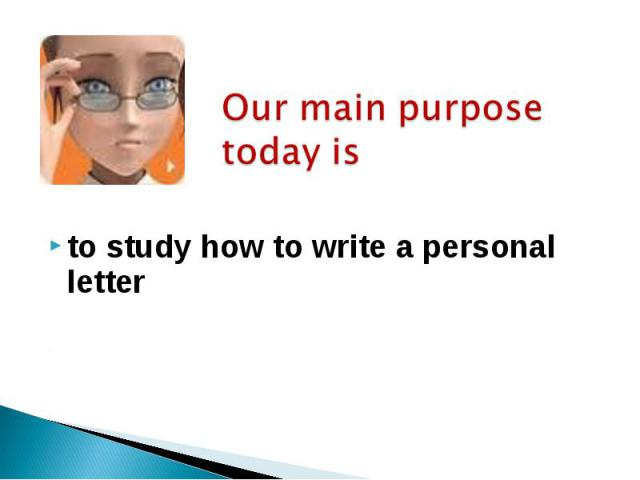 to study how to write a personal letter to study how to write a personal letter
