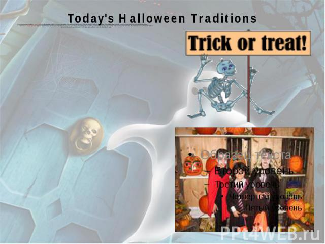 """Today's Halloween Traditions The American Halloween tradition of """"trick-or-treating"""" probably dates back to the early All Souls' Day parades in England. During the festivities, poor citizens would beg for food and families would give them …"""