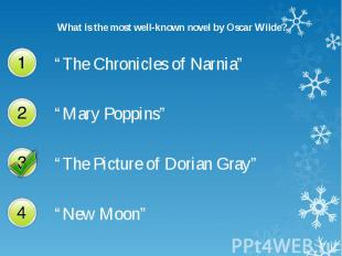 What is the most well-known novel by Oscar Wilde? What is the most well-known no