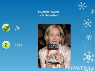 Is Joanne Rowling Is Joanne Rowling a British writer?