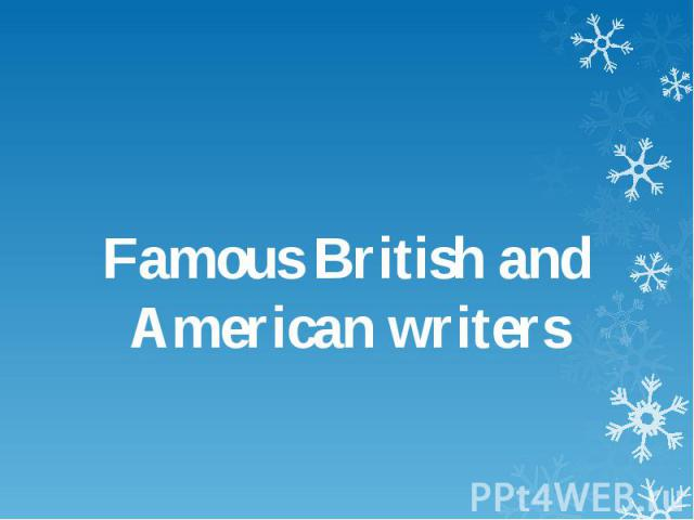 Famous British and American writers