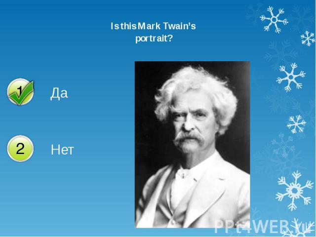 Is this Mark Twain's Is this Mark Twain's portrait?