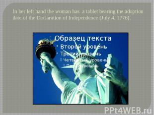 In her left hand the woman has a tablet bearing the adoption date of the Declara