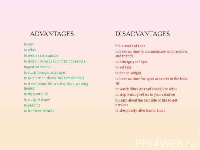 ADVANTAGES ADVANTAGES