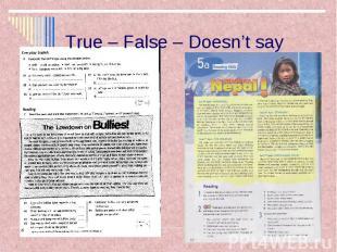 True – False – Doesn't say