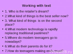 1. Who is the retailer's dream? 1. Who is the retailer's dream? 2.What kind of t